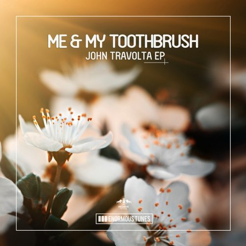 Me & My Toothbrush - John Travolta [ETR302]